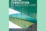 Digital Fabrication in Architecture is out image