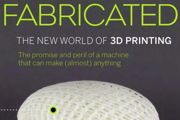Fabricated: the New World of 3D Printing 1