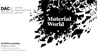 Material World Exhibition @ DAC image